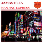 JAMASTER A - Nanjing Express (Front Cover)