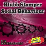 KLUBB STOMPER - Social Behaviour (Front Cover)