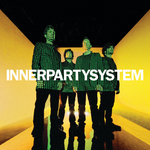 INNERPARTYSYSTEM - Innerpartysystem (Front Cover)