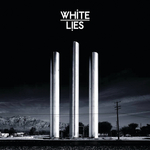WHITE LIES - To Lose My Life ... (Front Cover)