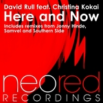 RULL, David feat CHRISTINA KOKAI - Here & Now (Front Cover)