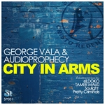 VALA, George & AUDIOPROPHECY - City In Arms (Front Cover)