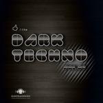 I Like Dark Techno  Vol 1