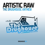 The Drughouse Anthem