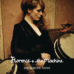 FLORENCE + THE MACHINE - Drumming Song (Front Cover)
