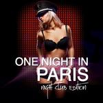 One Night In Paris (Night Club edition)