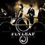 FLYLEAF - Missing (Front Cover)