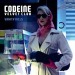 CODEINE VELVET CLUB - Vanity Kills (Front Cover)