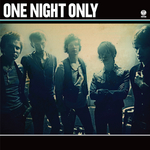 ONE NIGHT ONLY - One Night Only (Front Cover)
