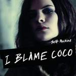 I BLAME COCO - Selfmachine (Front Cover)