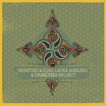 MUMFORD & SONS - Mumford & Sons, Laura Marling & Dharohar Project (Front Cover)