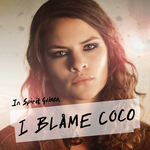 I BLAME COCO - In Spirit Golden (Front Cover)