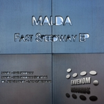 MALDA - Fast Speedway EP (Front Cover)