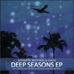 MAGNETIC BROTHERS/SUKE8 - Deep Seasons EP (Front Cover)