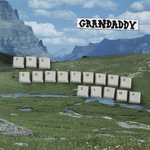 GRANDADDY - The Sophtware Slump (Front Cover)