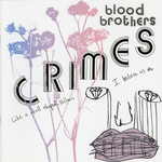 THE BLOOD BROTHERS - Crimes (Front Cover)