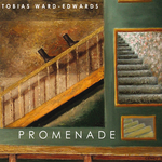 TOBIAS WARD EDWARDS - Promenade (Front Cover)
