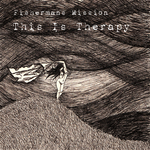 FISHERMANS MISSION - This Is Therapy (Front Cover)
