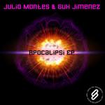MONTES, Julio & GUX JIMENEZ - Apocalipsi EP (Front Cover)