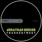 GERING, Jonathan - Frankentweet (Front Cover)