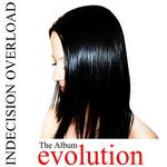INDECISION OVERLOAD - Evolution (Front Cover)
