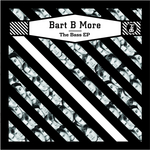 BART B MORE - The Bass EP (Front Cover)