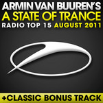 VAN BUUREN, Armin/VARIOUS - A State Of Trance Radio Top 15 (August 2011) (Front Cover)