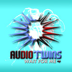AUDIO TWINS - Wait For Me (Front Cover)