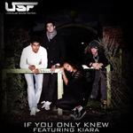 USF feat KIARA - If You Only Knew (Front Cover)