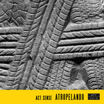 ACT SENSE - Atropelando EP (Front Cover)
