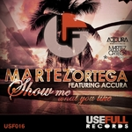 ORTEGA, Martez feat ACCURA - Show Me What You Like (Front Cover)