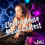 Electro House Music Contest Vol 1