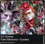 DJ CHOOSE - Fake Behaviour EP (Front Cover)