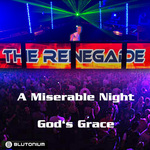 A Miserable Night / God's Grace