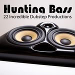 Hunting Bass - 22 Incredible Dubstep Productions