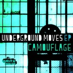 CAMOUFLAGE - Underground Moves EP (Front Cover)