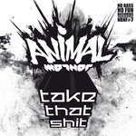 ANIMAL MOTHER - Take That Shit EP (Original) (Front Cover)