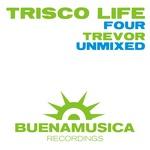 TREVOR/DOMENICA - Trisco Life Four (unmixed) (Back Cover)