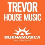 TREVOR - House Music (Back Cover)