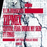 ZIPMIX - Crystal Fear/Under My Skin (Front Cover)