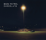SNOW PATROL - Chocolate (Front Cover)