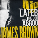 LGP feat LATEB THE GOD & ABROO - James Brown (Front Cover)