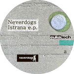 NEVERDOGS - Istrana (Front Cover)