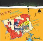 MR BONG feat BAKAMAN - Bong Addict (Front Cover)