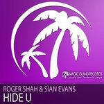 SHAH, Roger/SIAN KOSHEEN - Hide U (Front Cover)