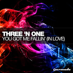 THREE N ONE - You Got Me Fallin' (In Love) (Front Cover)