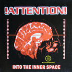 ATTENTION - Into The Inner Space (Front Cover)