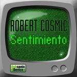 COSMIC, Robert - Sentimiento (Front Cover)