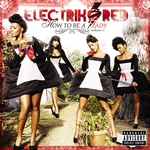 ELECTRIK RED - How To Be A Lady: Volume 1 (Explicit) (Front Cover)