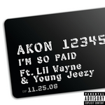 AKON feat LIL WAYNE/YOUNG JEEZY - I'm So Paid (Front Cover)